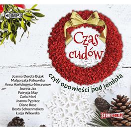Czas cudów czyli opowieści pod jemiołą. Audiobook. CD mp3