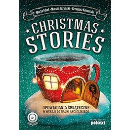 Opowiadania świąteczne. Christmas stories w wersji do nauki angielskiego